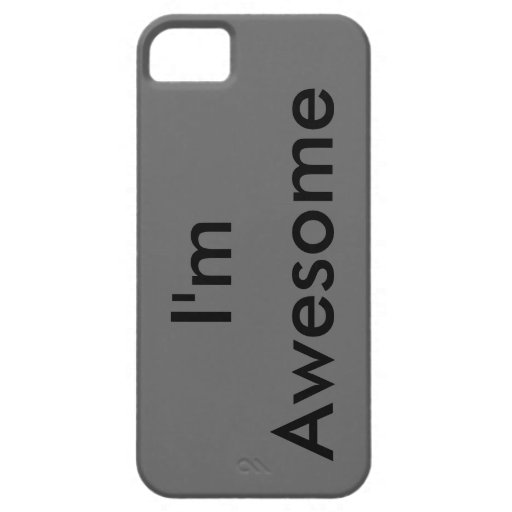 I'm Awesome iPhone 5 Cases
