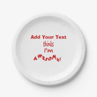 I'm Awesome - Personalize It Paper Plate