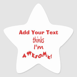 I'm Awesome - Personalize It Star Sticker