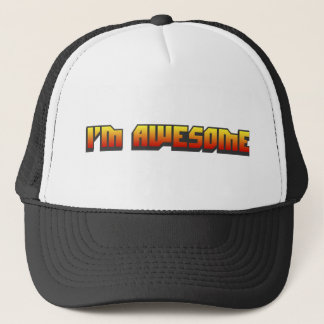 I'm Awesome Trucker Hat