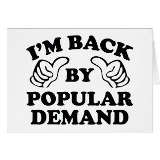 I'm Back By Popular Demand Card