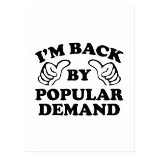 I'm Back By Popular Demand Postcard