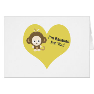 Im Bananas for You Monkey Card