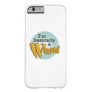 I'm Basically a Wizard Barely There iPhone 6 Case