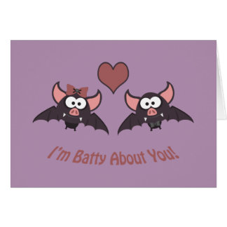 I'm Batty About you! Stationery Note Card