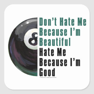 Im Beautiful Im Good 8 Ball Square Sticker