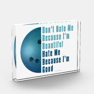 Im Beautiful Im Good  Bowling Blue Acrylic Award