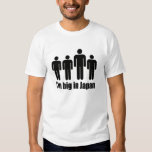 I'm Big In Japan Funny Shirts