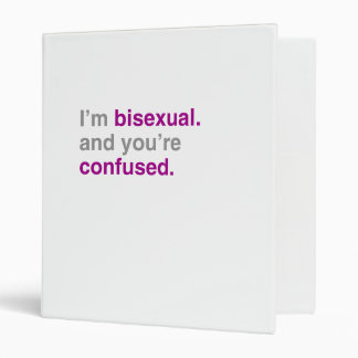 I'm bisexual and you're confused 3 ring binders