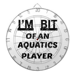 I'm Bit of a Aquatics player Dart Boards