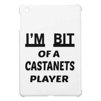 I'm bit of a Castanets player Cover For The iPad Mini
