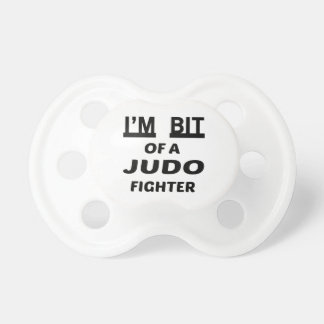 I'm bit of a judo fighter BooginHead pacifier