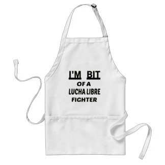 I'm bit of a Lucha Libre fighter Adult Apron