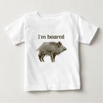 I'm Boared Baby T-Shirt