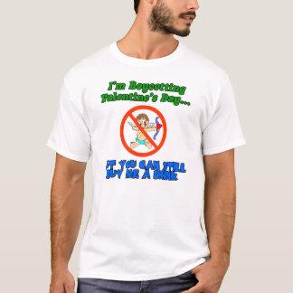 I'm Boycotting valentine's day buy me a drink T-Shirt