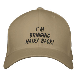 I'm Bringing Hairy Back!: The Hat