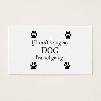 I'm Bringing My Dog Business Card