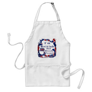 I'm British And Bloody Proud Aprons