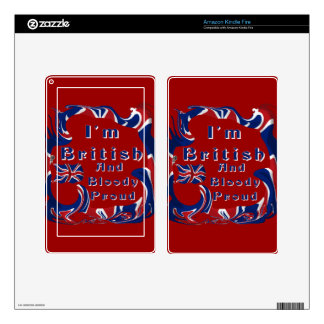 I'm British And Bloody Proud Decal For Kindle Fire