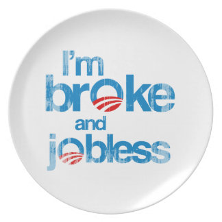 I'm broke and jobless dinner plate