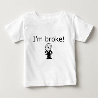 i'm broke baby T-Shirt
