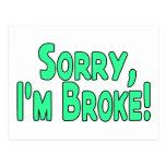 I'm Broke Postcard