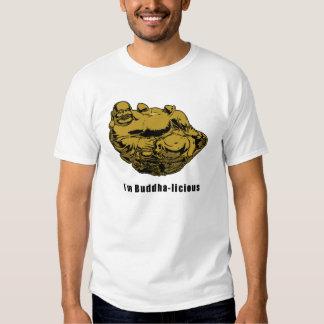 I'm Buddha-licious T-Shirt