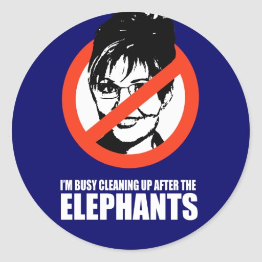 I'm busy cleaning up after the elephants stickers
