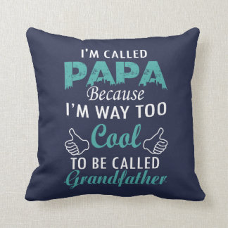 I'M CALLED PAPA THROW PILLOW