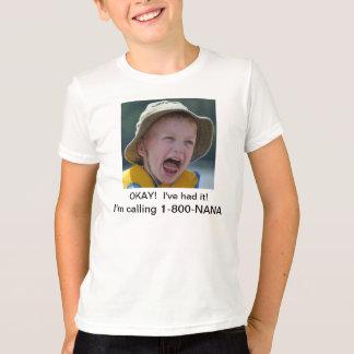 I'm Calling 1-800-NANA T-Shirt