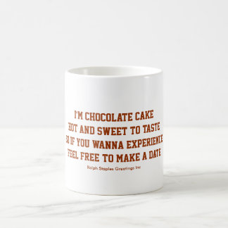 I'm chocolate cake coffee mug