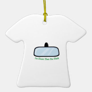 Im Closer Than You Think Double-Sided T-Shirt Ceramic Christmas Ornament
