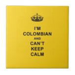 I'm Colombian and Can't Keep Calm Tiles