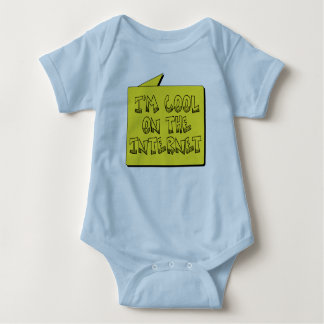 I'm Cool on the Internet Baby T-shirt