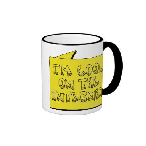 I'm Cool on the Internet Coffee Mug