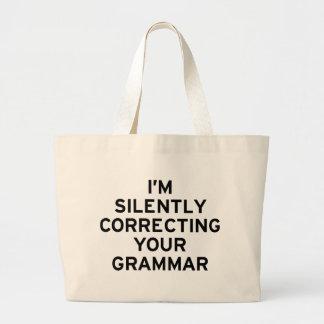 I'm Correcting Grammar Large Tote Bag