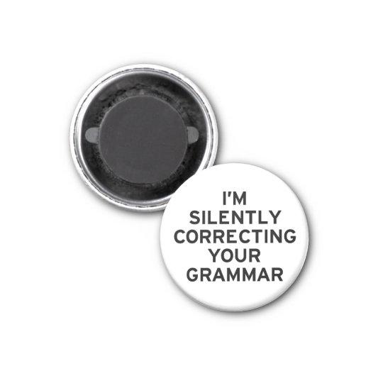 I'm Correcting Grammar Magnet