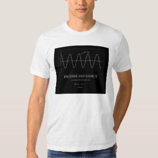 I'm Cosine and I Know It T-shirt