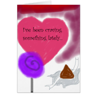 """I'm Craving You"" Romantic Candy Sweetheart Card"