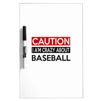 I'M CRAZY ABOUT BASEBALL Dry-Erase WHITEBOARD