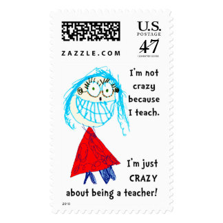 I'm CRAZY about being a teacher! Postage Stamp