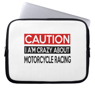 I'M CRAZY ABOUT MOTORCYCLE RACING LAPTOP COMPUTER SLEEVE