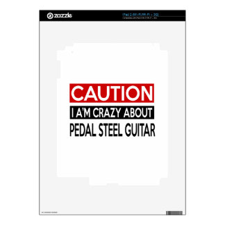 I'M CRAZY ABOUT PEDAL STEEL GUITAR DECAL FOR THE iPad 2