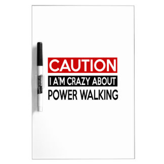 I'M CRAZY ABOUT POWER WALKING Dry-Erase BOARD