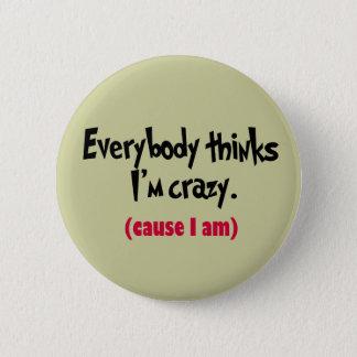 I'm Crazy Button