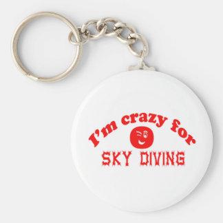I'm crazy for Sky Diving. Key Chain