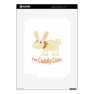 I'm Cuddly Cute iPad 2 Skins
