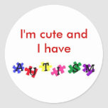 I'm cute and I have autism sticker