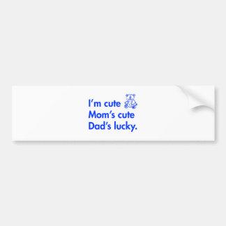 Im-cute-moms-cute-dads-lucky-fut-blue.png Bumper Sticker