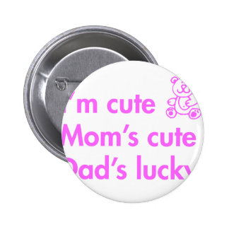 Im-cute-moms-cute-dads-lucky-fut-pink.png 2 Inch Round Button